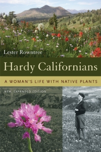Hardy Californians, Lester Rowntree